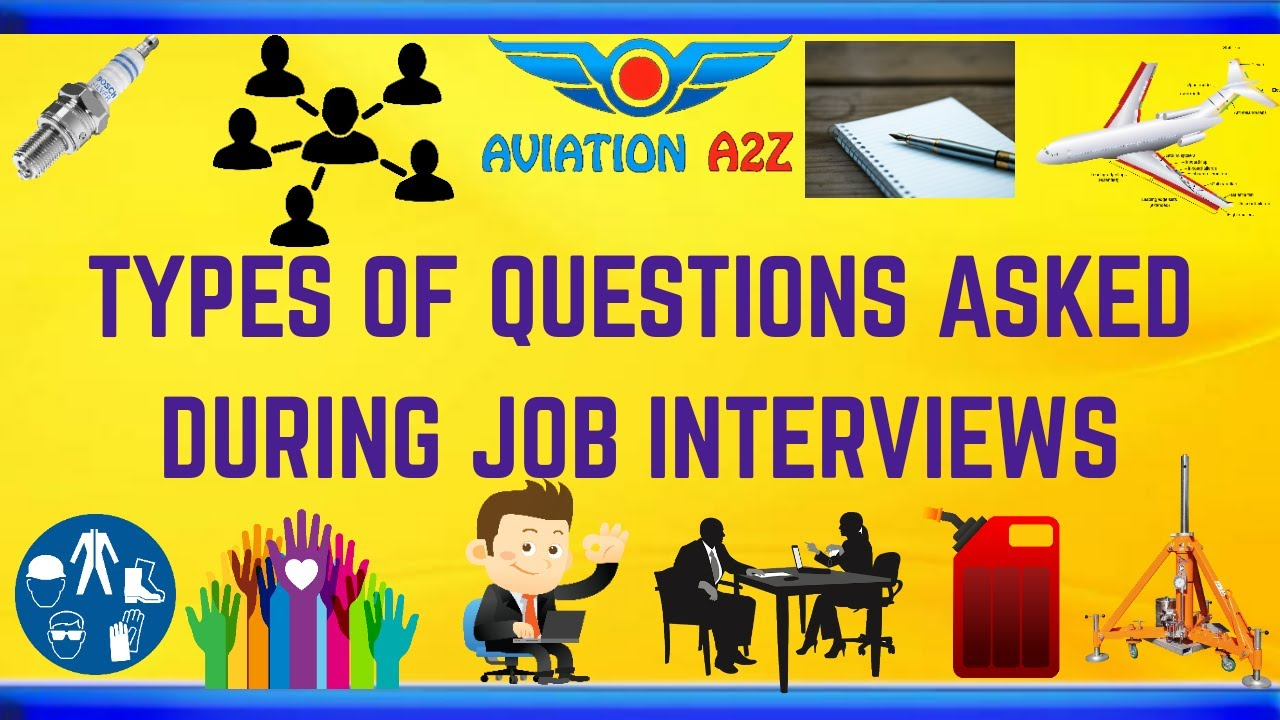 TYPES OF QUESTIONS ASKED DURING JOB INTERVIEWS | AVIATIONA2Z ©| #Interviews #jobs #aviation #ame