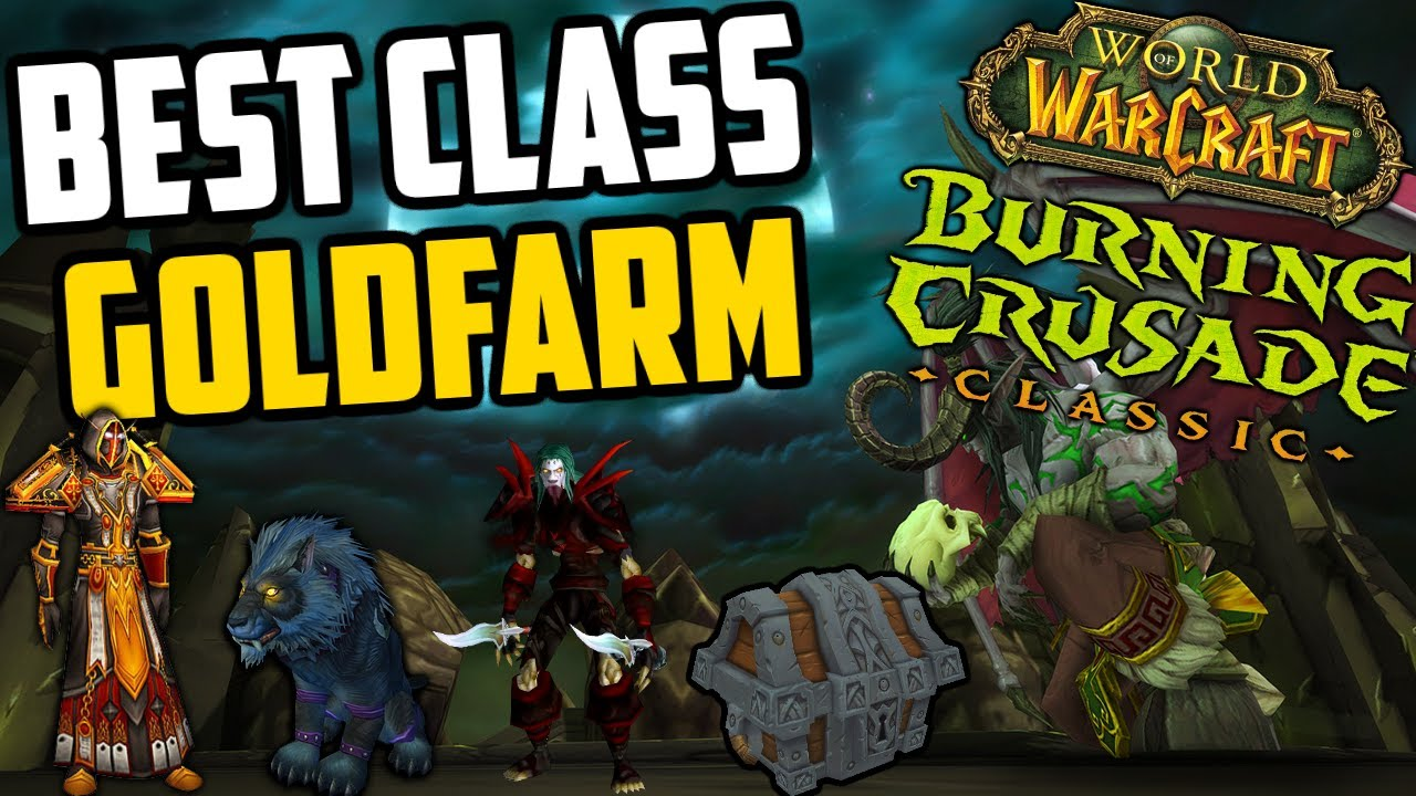 The Best Classes for Goldfarming in TBC Classic