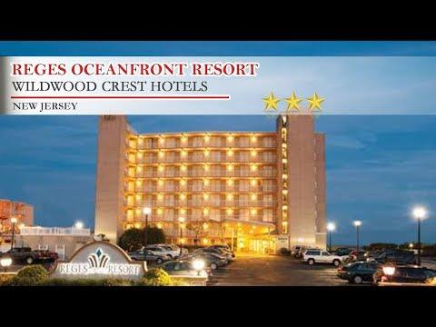 Reges Oceanfront Resort - Wildwood Crest Hotels, New Jersey