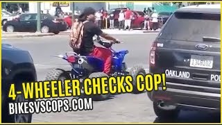 Four-Wheeler STARES DOWN COP On Public Street