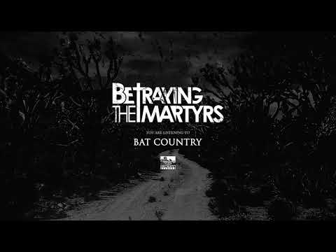Betraying The Martyrs – Bat Country