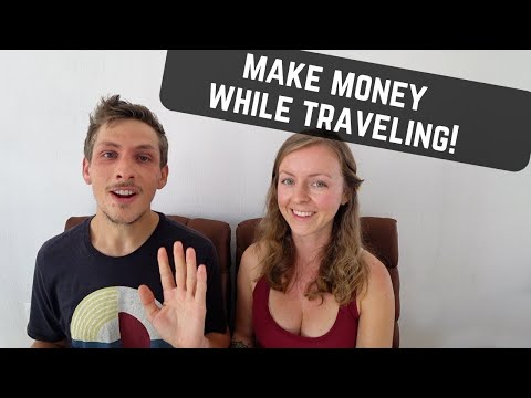 9 BEST Ways to MAKE MONEY While Traveling