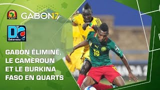 Le Gabon éliminé, le Cameroun et le Burkina Faso en quarts