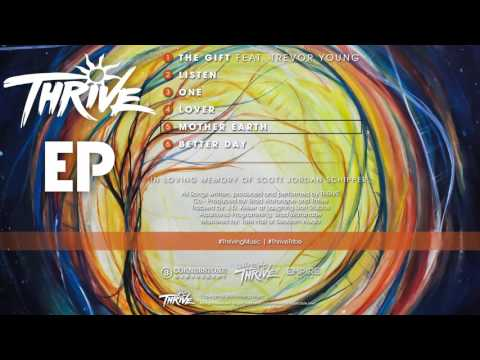 Thrive - EP -  Mother Earth  (Audio) © 2015 Thriving Music