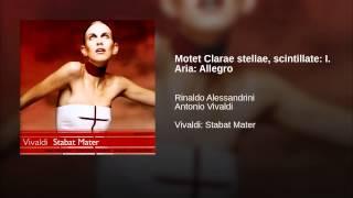 Motet Clarae stellae, scintillate: I. Aria: Allegro