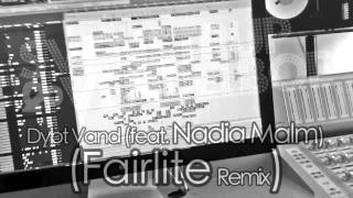 Remix - Svenstrup & Vendelboe - Dybt Vand (Feat. Nadia Malm) (Fairlite Remix)