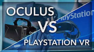 Oculus Rift vs Playstation VR - Virtual Reality Gaming in 2016