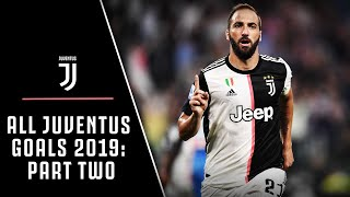 ALL JUVENTUS GOALS 2019 PART TWO