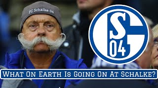 What On Earth Is Going On At Schalke 04?