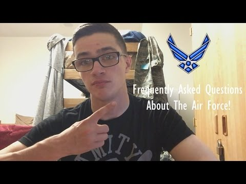 Frequently Asked Questions About The Air Force!