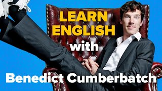 Learn English with Benedict Cumberbatch