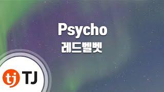 Download lagu [TJ노래방] Psycho - 레드벨벳(Red Velvet) / TJ Karaoke