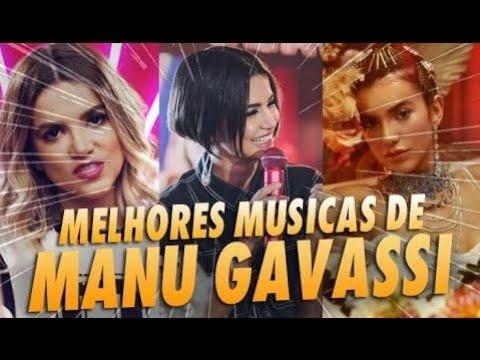 As Musicas Mais Famosas De Manu Gavassi Youtube