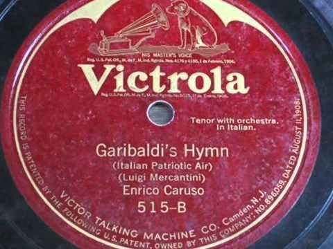 Enrico Caruso   Garibaldi's Hymn 1918