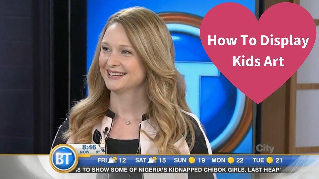 how to display kids art 2016 breakfast television segment youtube