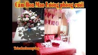 cắm hoa- Cắm lọ hoa mao lương để phòng cưới