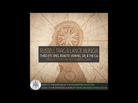 Russell Targ & Lance Mungia | Third Eye Spies, Remote Viewing, SRI, & The CIA Mp3
