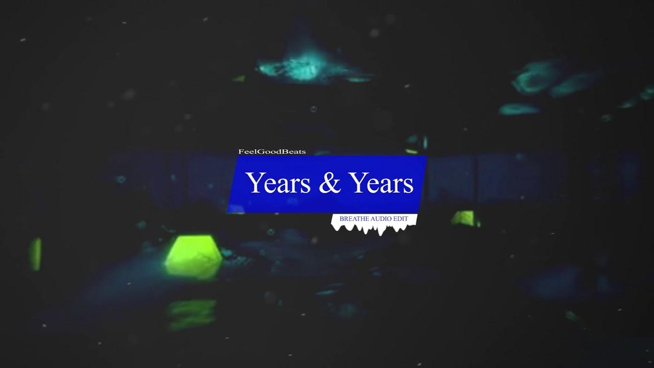 Years & Years - breathe (audio edit Tik Tok)