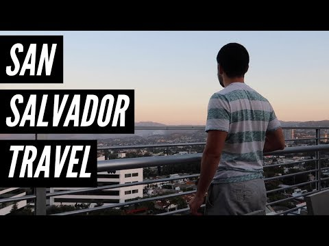Traveling to San Salvador in 2018