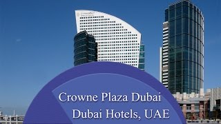 Crowne Plaza Dubai - Dubai Hotels, UAE