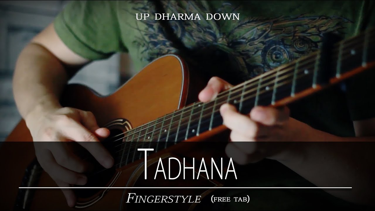 Tadhana Fingerstyle By Up Dharma Down Free Tab Youtube