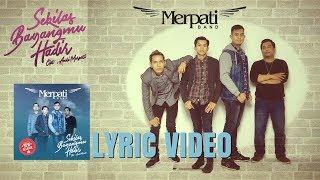 Download MERPATI BAND - SEKILAS BAYANGMU HADIR ( LYRIC VIDEO)