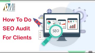 How to do site audit for clients || Seo Audit Report 2021