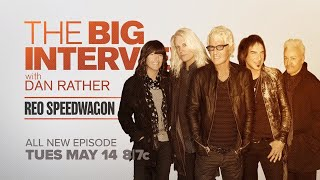 REO Speedwagon on The Big Interview with Dan Rather | Sneak Peek