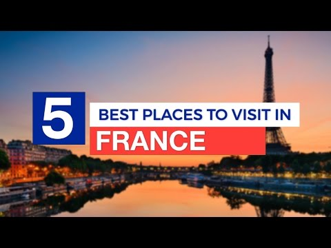 5 Best Places to Visit in FRANCE ! - Travel Guide