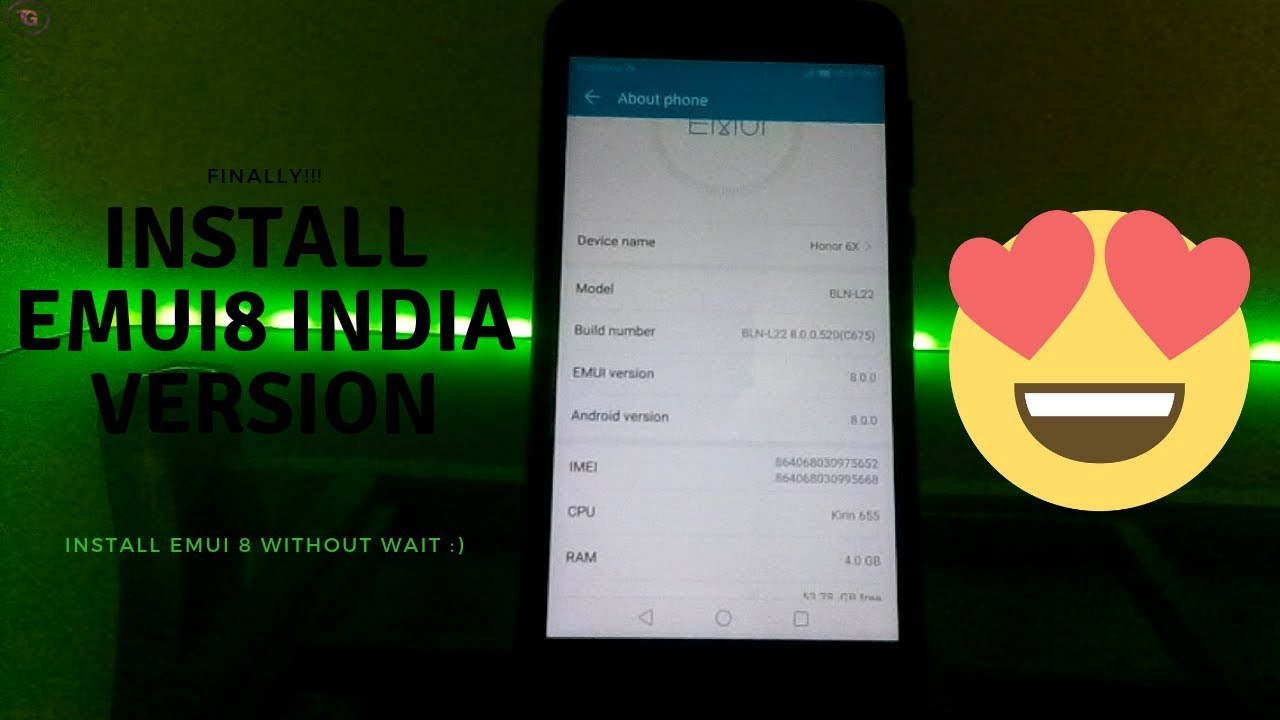 How to Install EMUI 8 Indian Fimware On Honor 6X !!!!