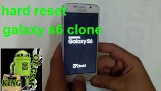 Hard reset samsung galaxy s6 clone