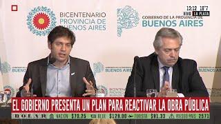 El Gobierno presenta un plan para reactivar la obra pública: habla Axel Kicillof