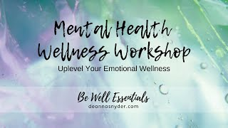 Mental Health Wellness Workshop