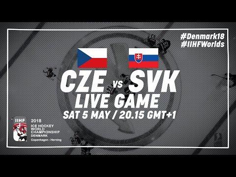 Czech Republic - Slovakia | Live | 2018 IIHF Ice Hockey World Championship