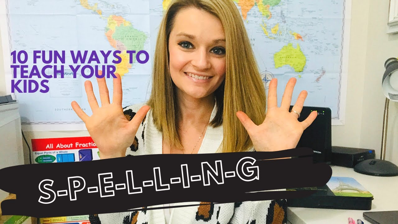 How to Teach Spelling | 10 Creative and Fun Ways I Teach Spelling in Our Homeschool