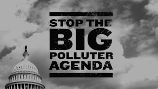 Robert Redford: Stop the Big Polluter Agenda