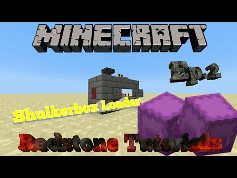 Minecraft Bedrock Engine   Redstone Tutorials   Shulker Box Loading System!!