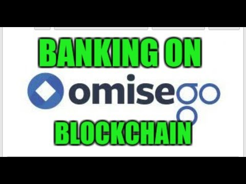 Omise Go - Banking on Blockchain | Explained in 5 mins | 2018
