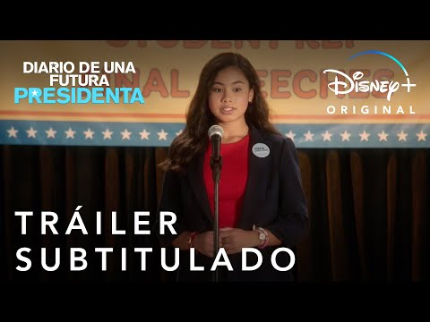 Diario de una futura presidenta | Temporada 2 | Tráiler Oficial subtitulado | Disney+