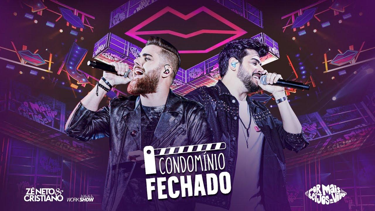 Download Zé Neto e Cristiano - CONDOMÍNIO FECHADO - DVD Por mais beijos ao vivo