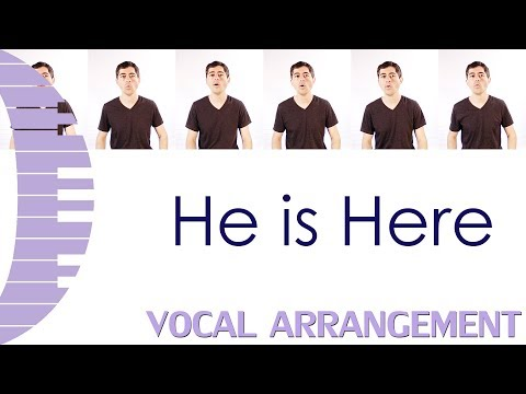 He is Here - Kirk Talley - A Cappella Arrangement by Carlos Eduardo da Costa