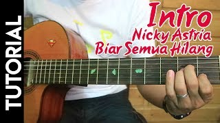 Download Video Tutorial Intro Lagu Nicky Astria Biar Semua Hilang MP3 3GP MP4