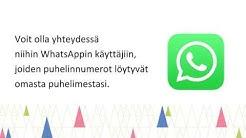 WhatsAppilla viestittely ja videopuhelun soittaminen