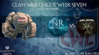 Clash of Clans | CWL Week 7 - North Remembers vs King Jeffrey