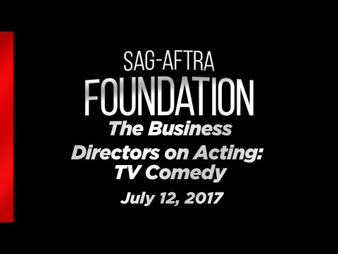 The Business - Directors on Acting: TV Comedy