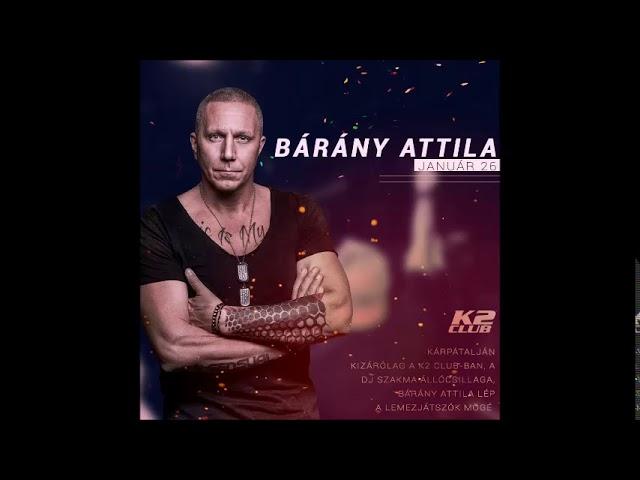 Bárány Attila LIVE K2 Club UA 20