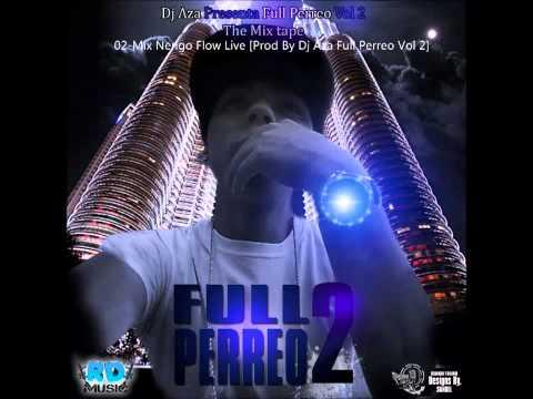 02-Mix Ñengo Flow Live [Prod By Dj Aza Full Perreo Vol 2]