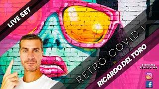 Ricardo del Toro - Retro Covid Live I (Live Set) 🎥