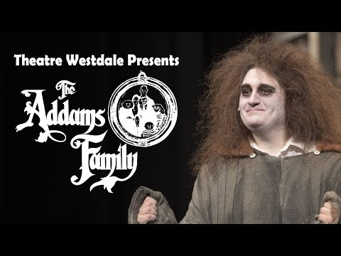Theatre Westdale Presents: The Addams Family Musical