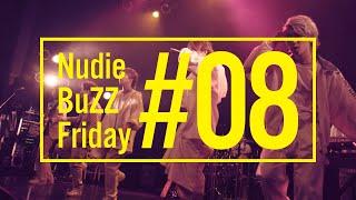 BuZZ / #8 Nudie BuZZ Friday